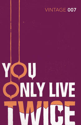 You Only Live Twice (Bond 12)