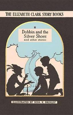 Dobbin and the Silver Shoes