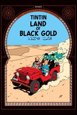 Tintin 15: Land of Black Gold