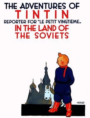 Tintin 01: Tintin in the land of the Soviets