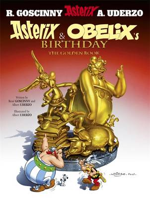 Asterix 34: Asterix and Obelix's Birthday: The Golden Book